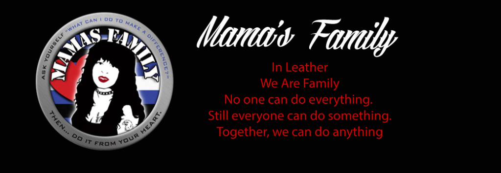 Mama's Family In Leather, We are family, No one can do everything, Still everyone can do something, Together we can do anything.